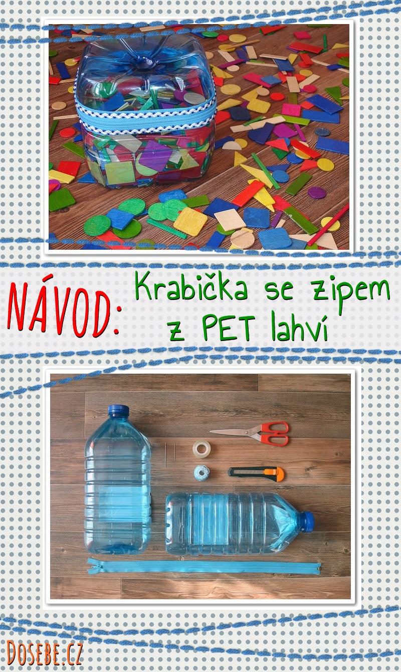 Návod: Jak vyrobit krabičku se zipem z PET lahví.